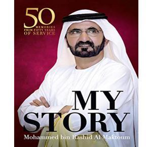 My Story By Sheikh Mohammed bin Rashid Al Maktoum, English